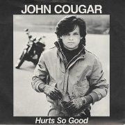 John-Cougar-Mellencamp-Hurts-So-Good